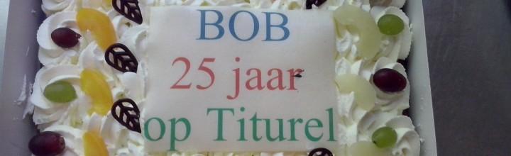 25 jaar wonen bij Titurel: Bob viert feest!